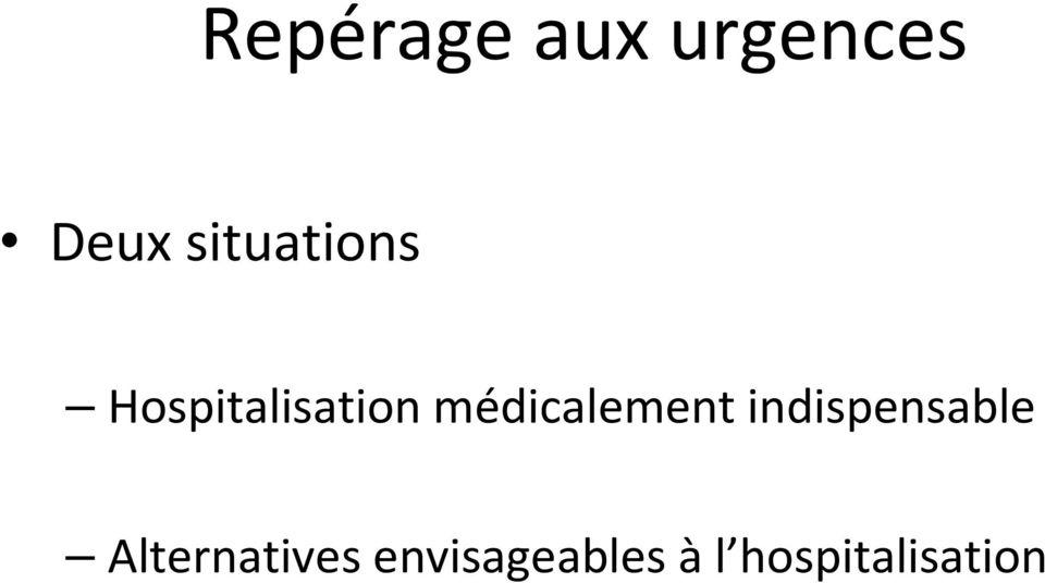 médicalement indispensable