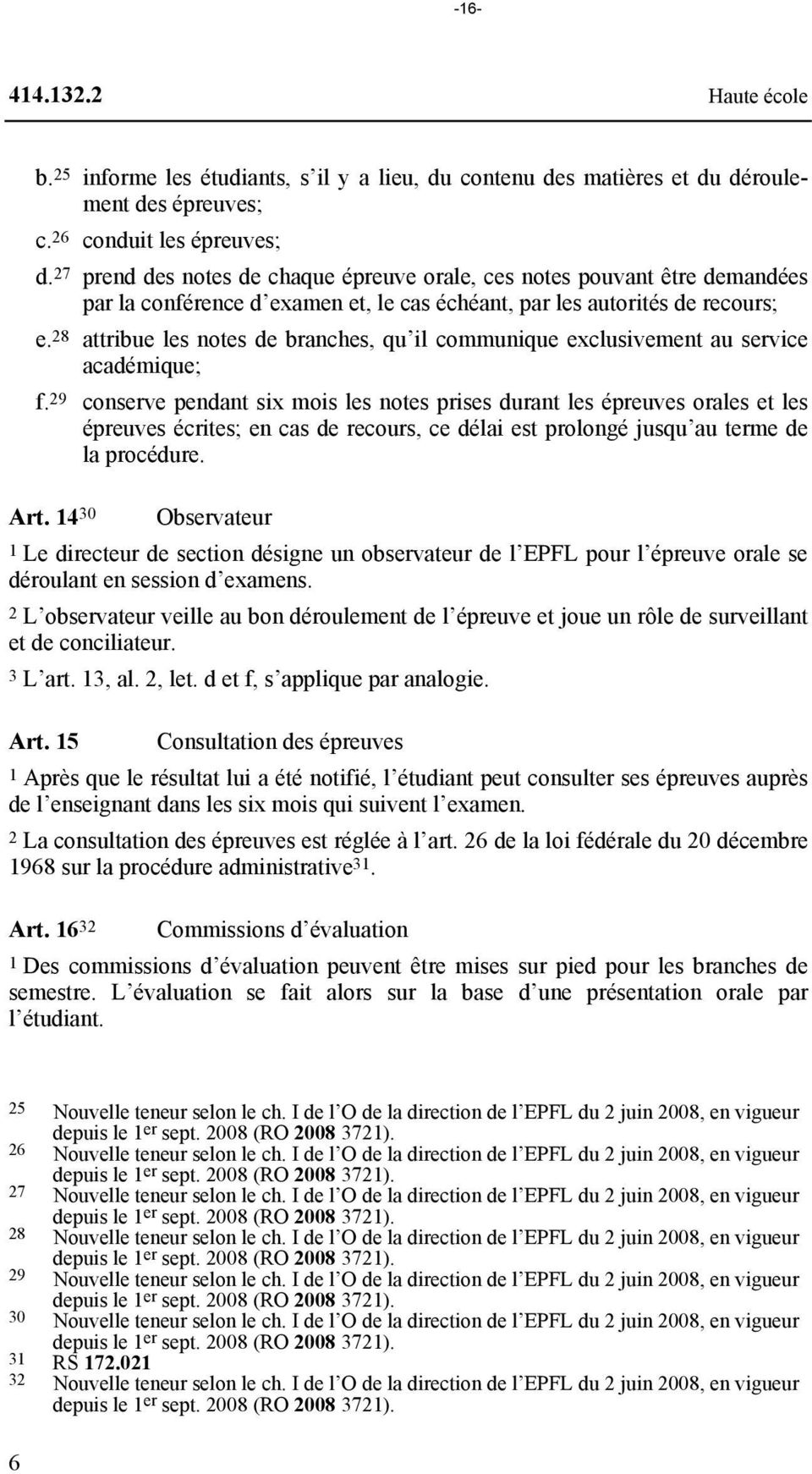28 attribue les notes de branches, qu il communique exclusivement au service académique; f.