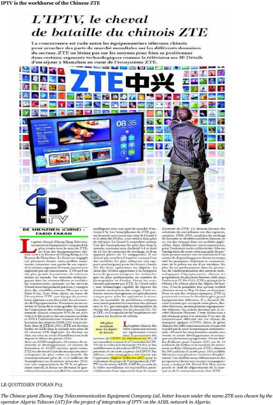 better known under the name ZTE was chosen by the operator Algeria