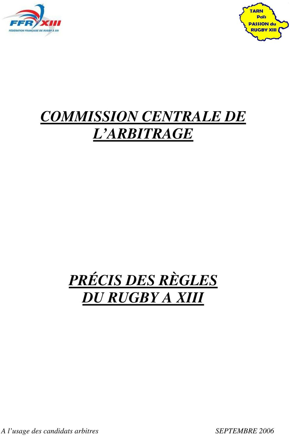 DU RUGBY A XIII A l usage