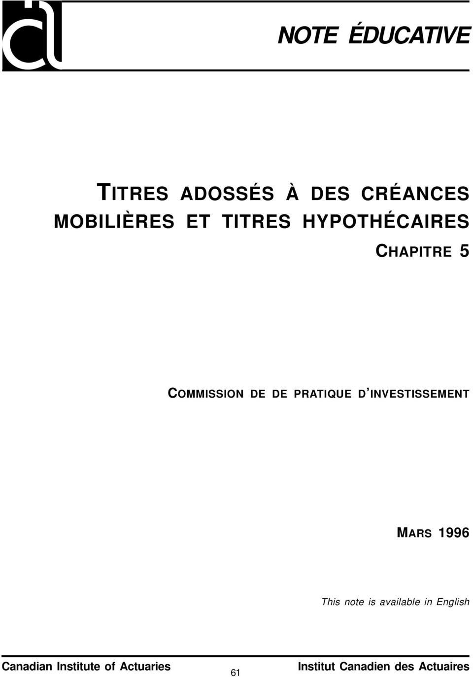 INVESTISSEMENT MARS 1996 This note is available in English