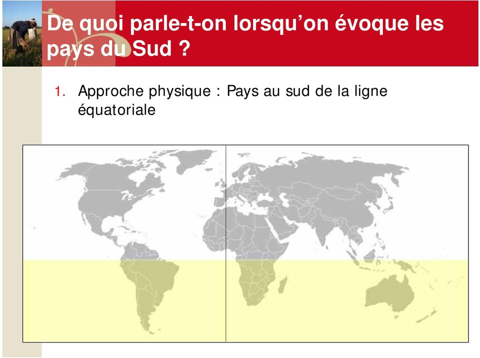 1. Approche physique : Pays