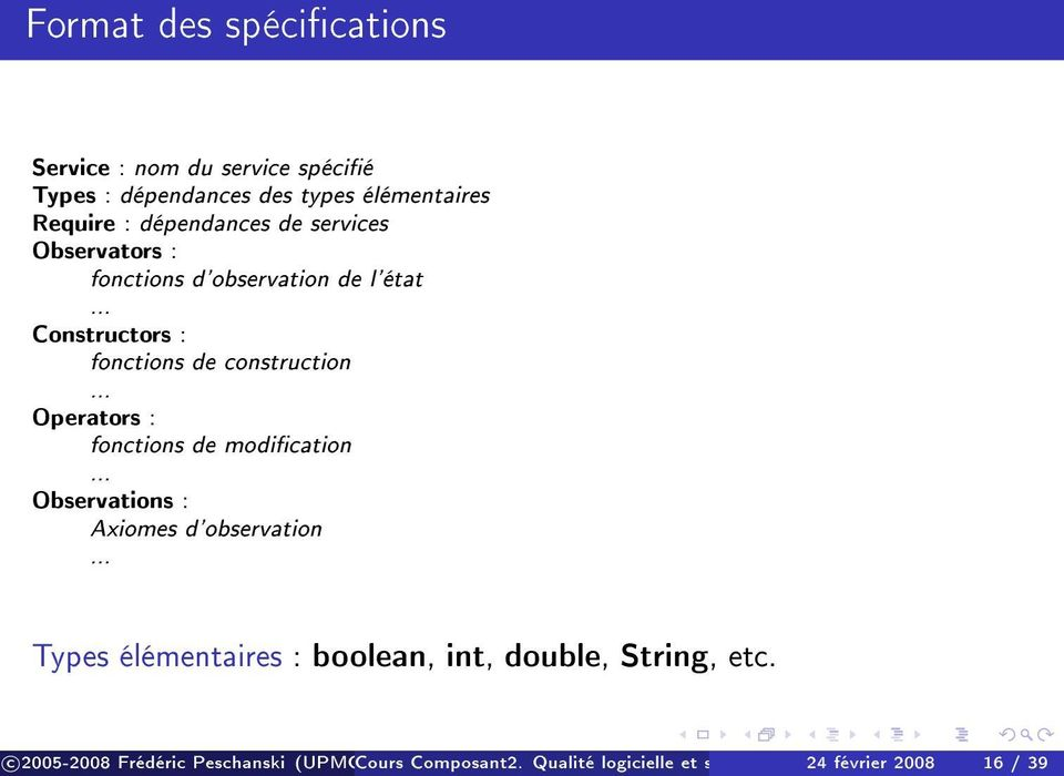 .. Constructors : fonctions de construction... Operators : fonctions de modication.