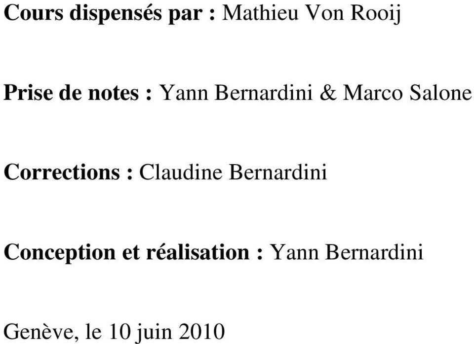 Corrections : Claudine Bernardini Conception et