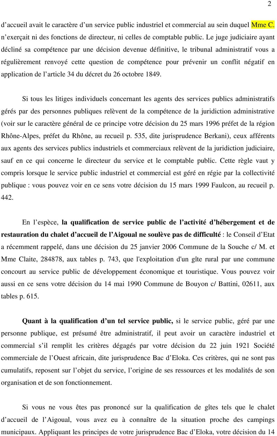 négatif en application de l article 34 du décret du 26 octobre 1849.