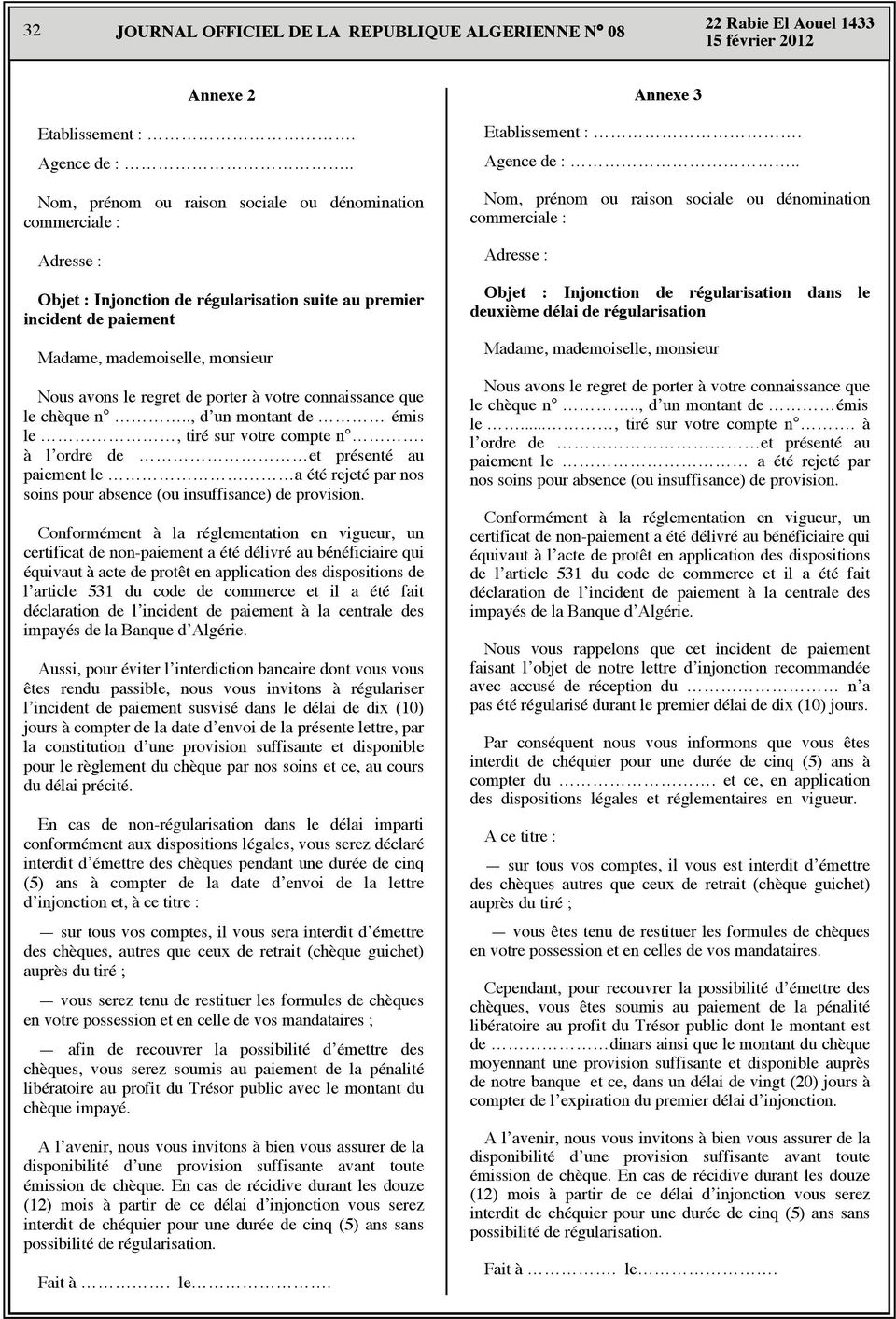 équivaut à acte de protêt en application des dispositions de l article 531 du code de commerce et il a été fait Aussi, pour éviter l interdiction bancaire dont vous vous êtes rendu passible, nous