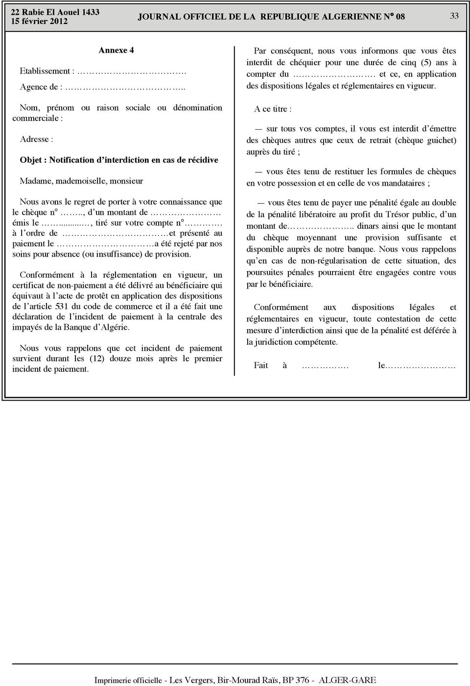 équivaut à l acte de protêt en application des dispositions de l article 531 du code de commerce et il a été fait une Nous vous rappelons que cet incident de paiement survient durant les (12) douze