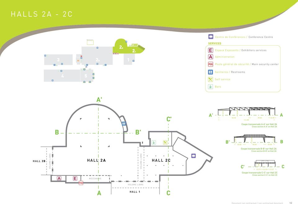 section C-C' on Hall 2C B B' C' A' Coupe transversale A-A' sur Hall 2A Cross section A-A' on Hall 2A A B' B Coupe transversale B-B' sur Hall 2A Cross section