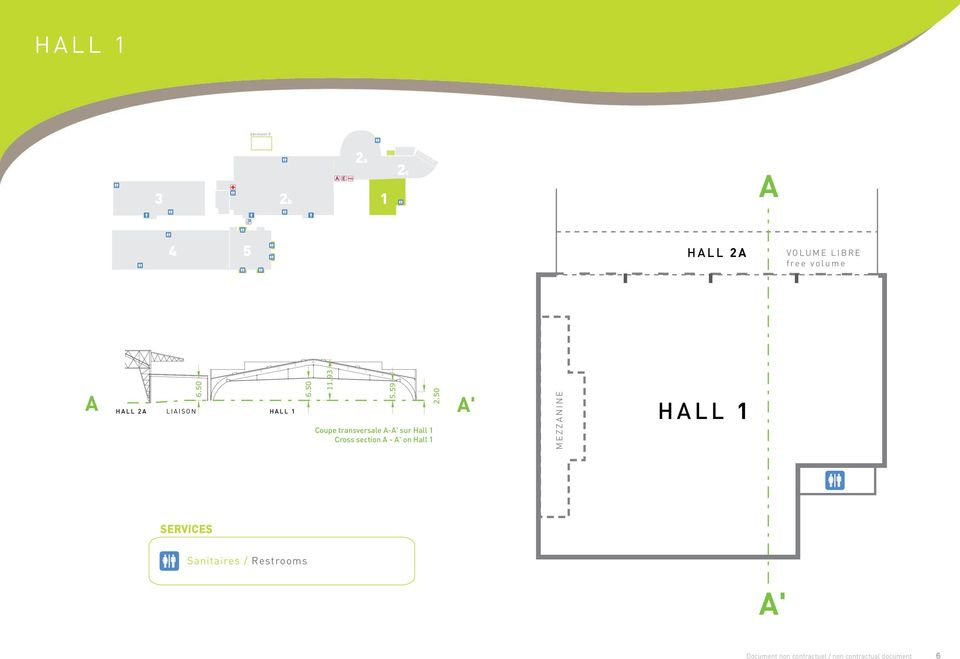 Coupe transversale A-A' sur Hall 1 Cross section A - A' on