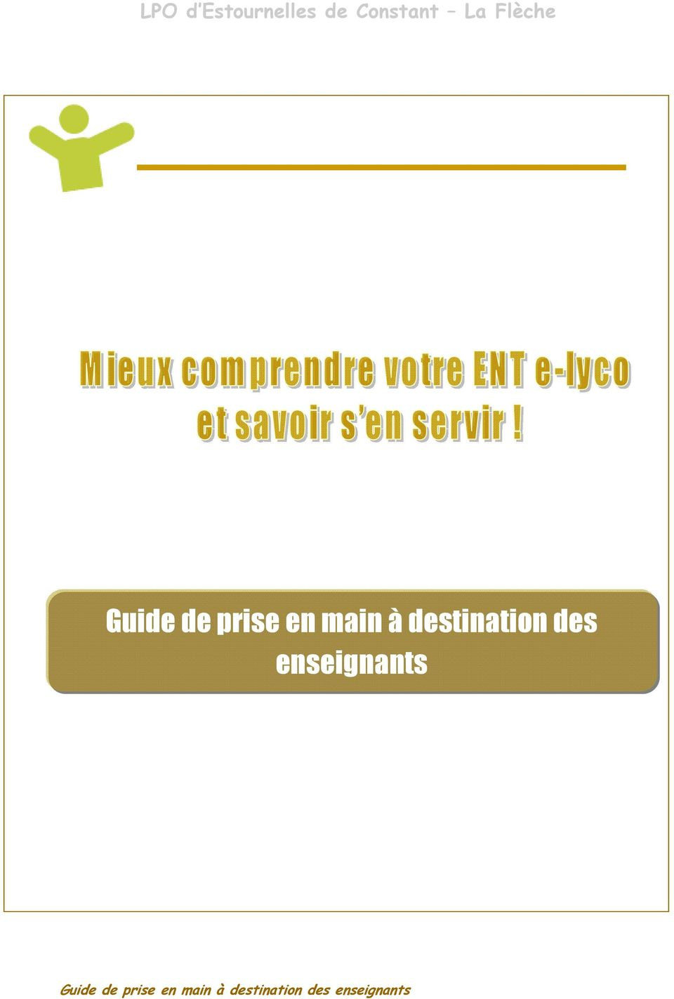 destination des enseignants Guide de
