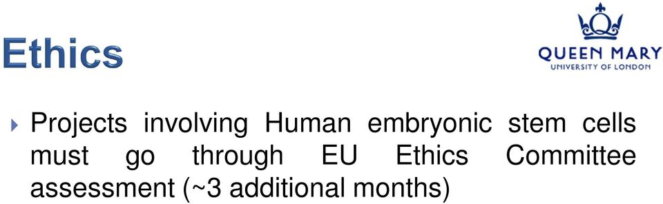 through EU Ethics Committee