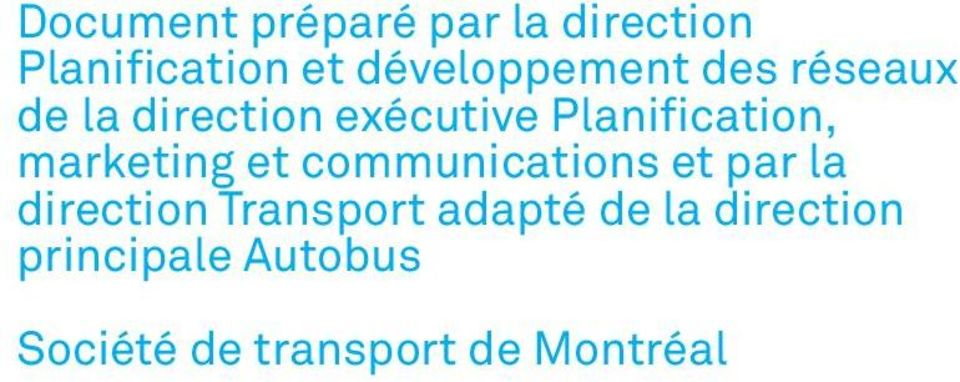 Planification, marketing et communications et par la