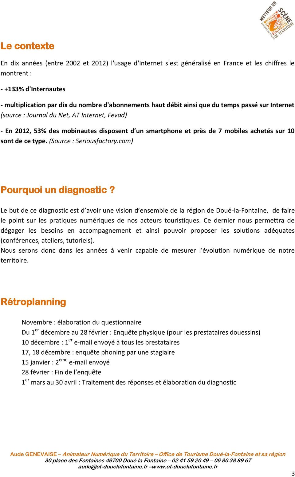(Source : Seriousfactory.com) Pourquoi un diagnostic?
