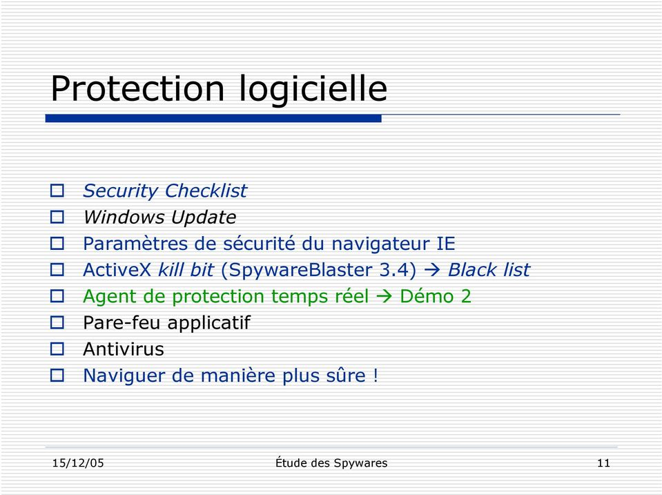 4) Black list Agent de protection temps réel Démo 2 Pare-feu