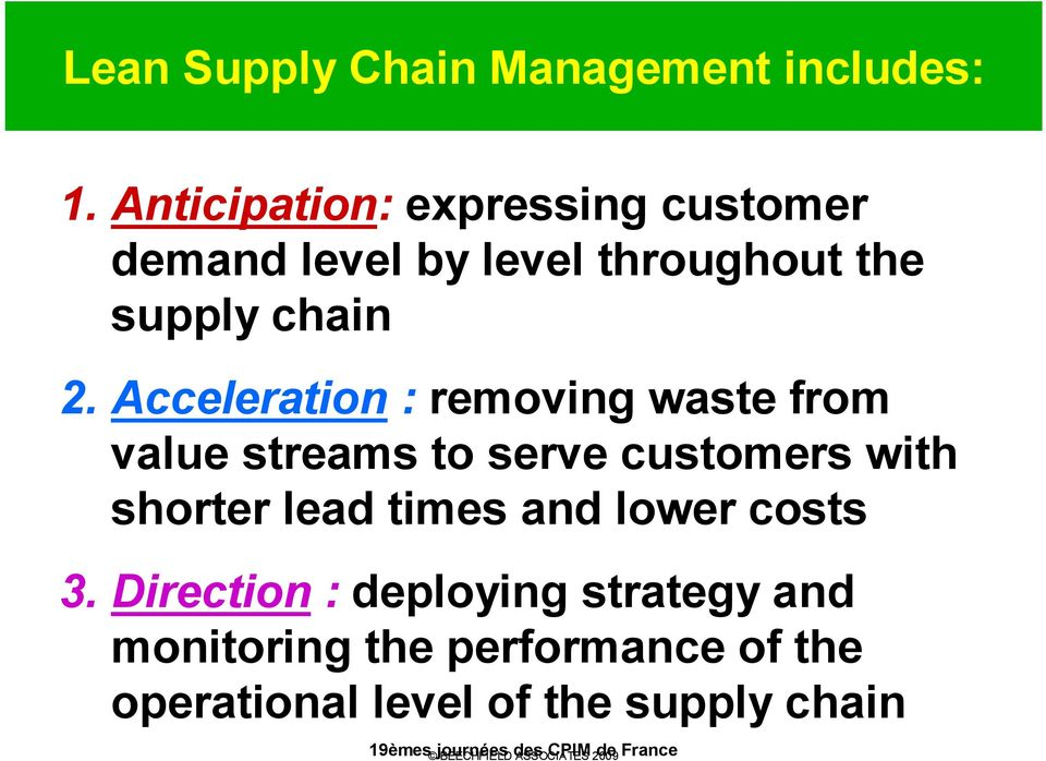 Acceleration : removing waste from value streams to serve customers with shorter lead times