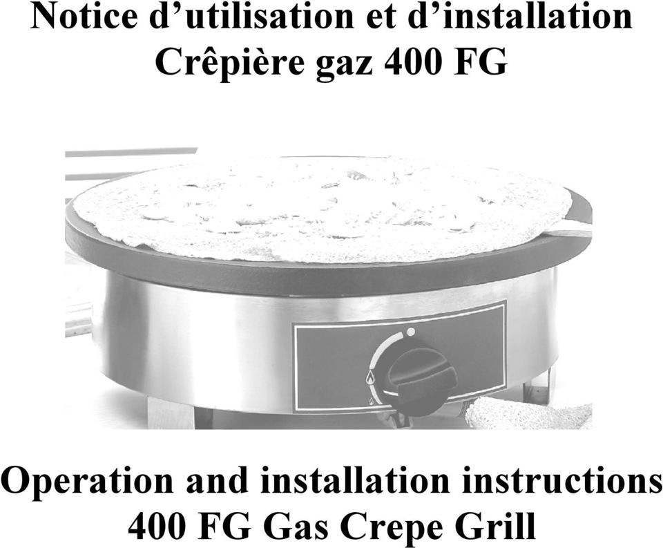 FG Operation and installation