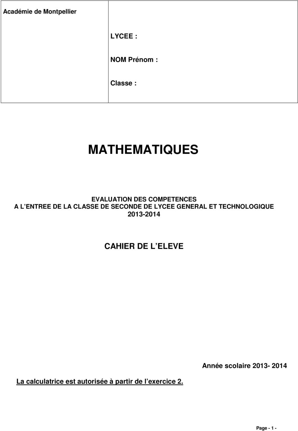 GENERAL ET TECHNOLOGIQUE 2013-2014 CAHIER DE L ELEVE La calculatrice