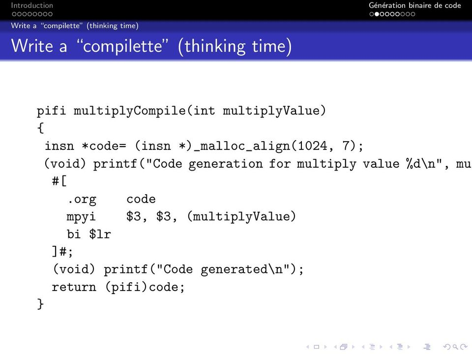 "(void) printf(""code generation for multiply value %d\n"", mul #[."