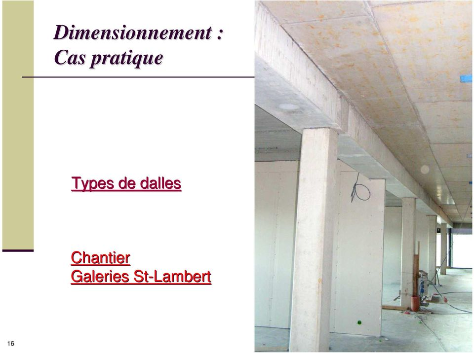 de dalles Chantier