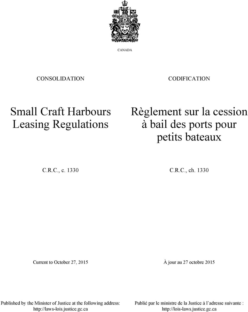 1330 Current to October 27, 2015 À jour au 27 octobre 2015 Published by the Minister of Justice at