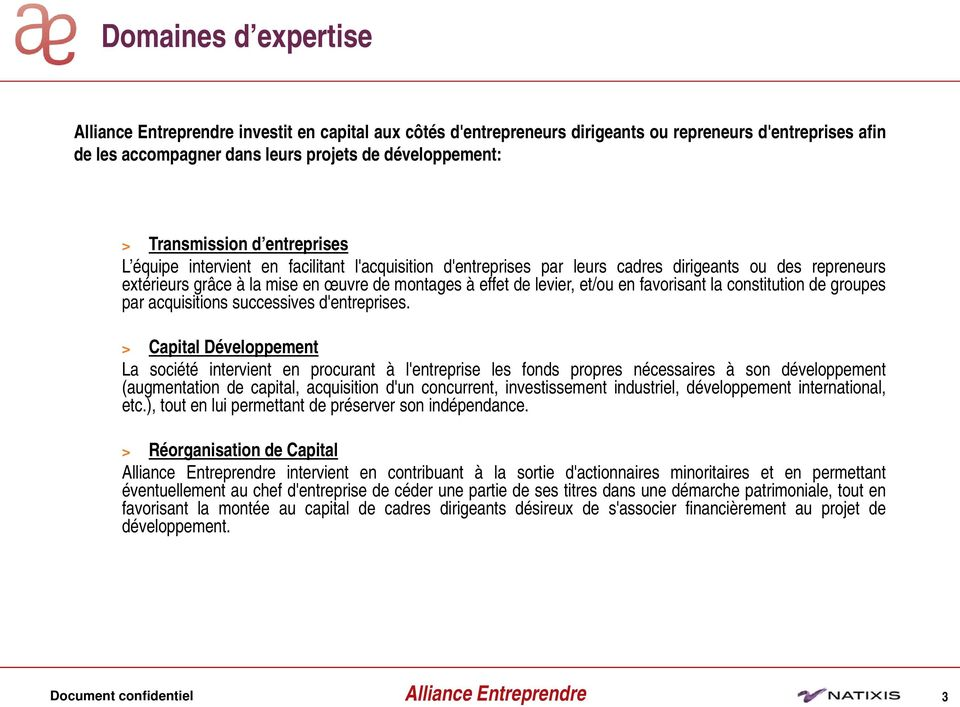 constitution de groupes par acquisitions successives d'entreprises.
