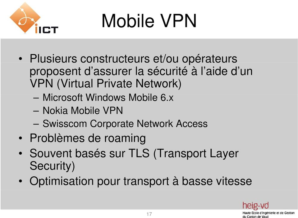 x Nokia Mobile VPN Swisscom Corporate Network Access Problèmes de roaming
