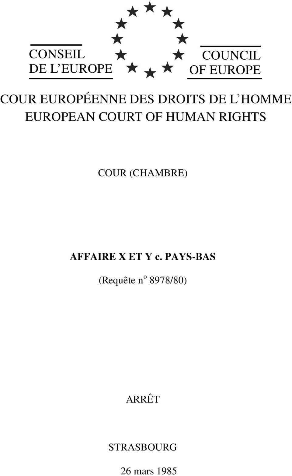OF HUMAN RIGHTS COUR (CHAMBRE) AFFAIRE X ET Y c.