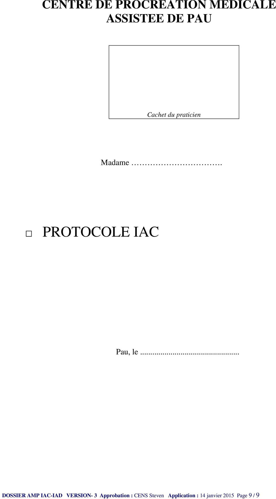 .. DOSSIER AMP IAC-IAD VERSION- 3 Approbation :