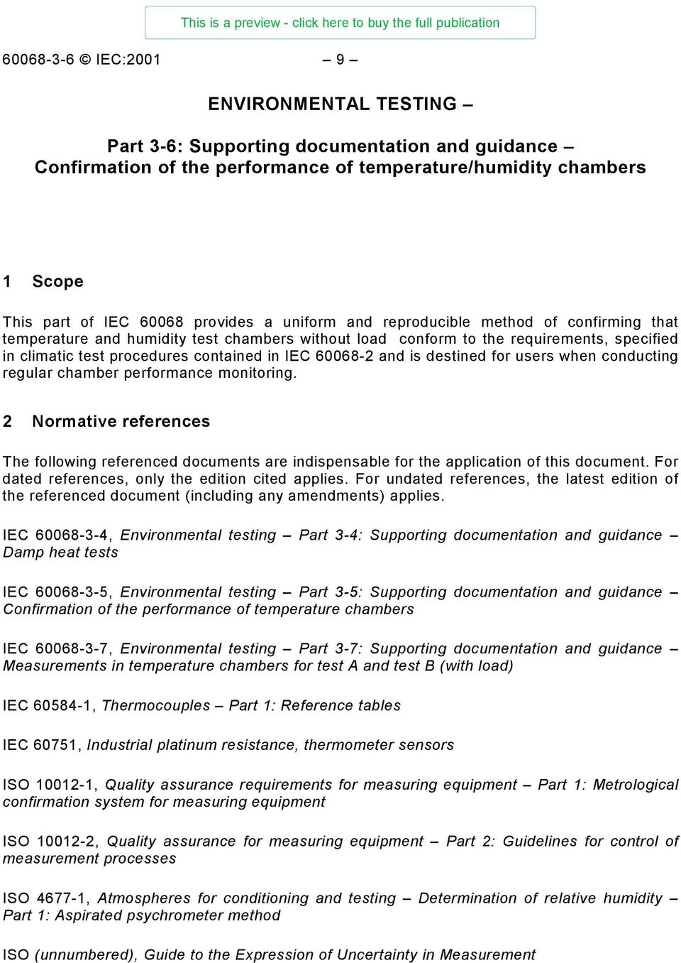 is destined for users when conducting regular chamber performance monitoring. 2 Normative references The following referenced documents are indispensable for the application of this document.