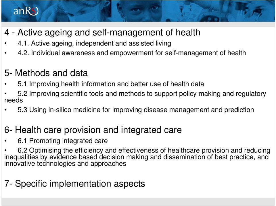 2 Improving scientific tools and methods to support policy making and regulatory needs 5.