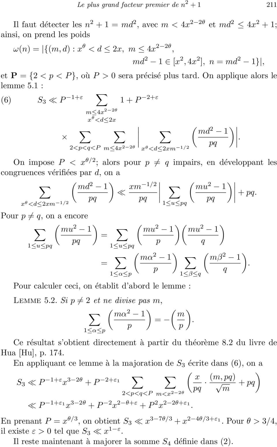 vérifiés ar d, on a md 2 1 m 1/2 mu 2 1 q q + q q θ <d 2m 1/2 Pour q, on a ncor mu 2 1 = q 1 u q 1 u q = 1 1 u q mu 2 1 mu 2 1 q m 2 1 mβ 2 1 1 β q Pour calculr cci, on établit d abord l lmm : Lmm 52