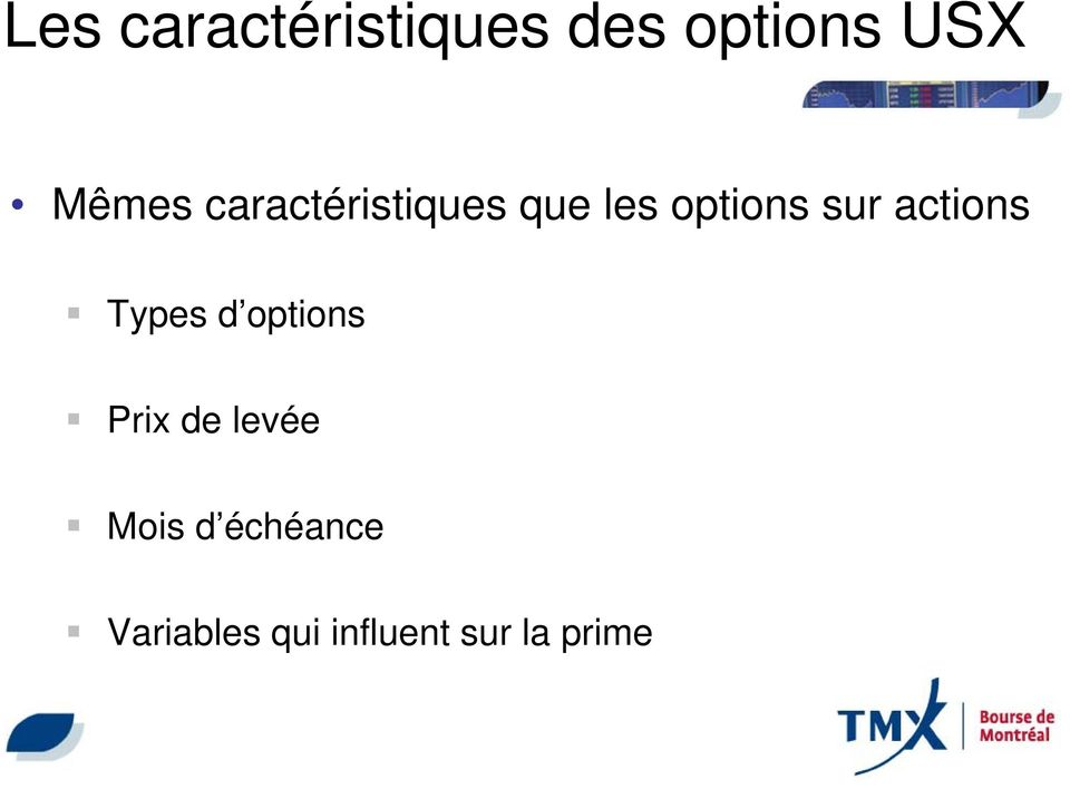 actions Types d options Prix de levée Mois