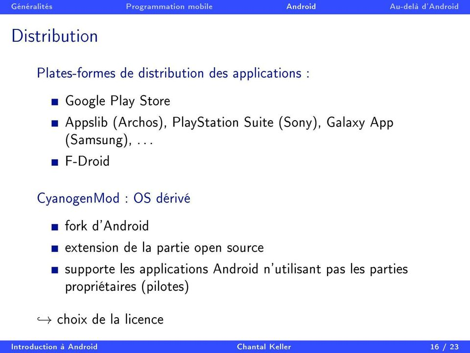 .. F-Droid CyanogenMod : OS dérivé fork d'android extension de la partie open source supporte