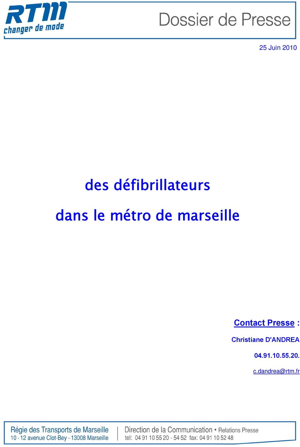 Contact Presse : Christiane