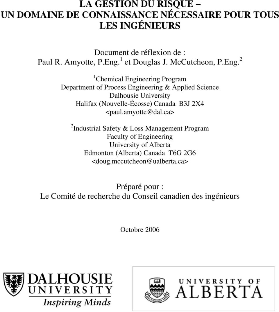2 1 Chemical Engineering Program Department of Process Engineering & Applied Science Dalhousie University Halifax (Nouvelle-Écosse) Canada B3J