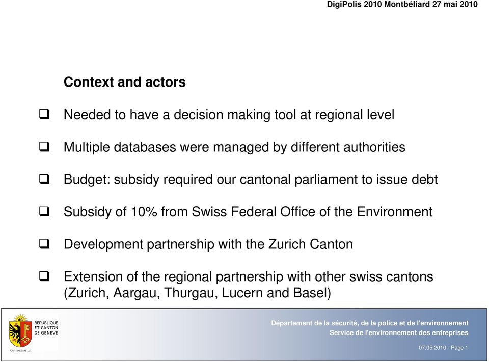 from Swiss Federal Office of the Environment Development partnership with the Zurich Canton Extension of