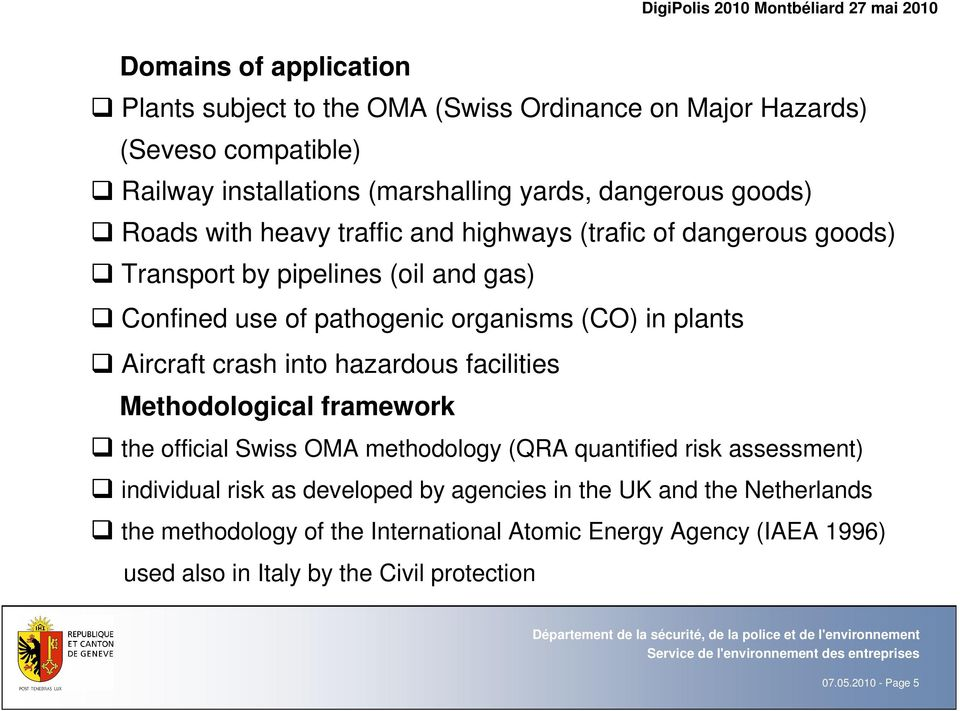 crash into hazardous facilities Methodological framework the official Swiss OMA methodology (QRA quantified risk assessment) individual risk as developed by