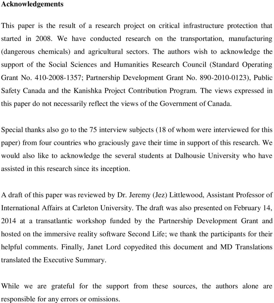 The authors wish to acknowledge the support of the Social Sciences and Humanities Research Council (Standard Operating Grant No. 410-2008-1357; Partnership Development Grant No.