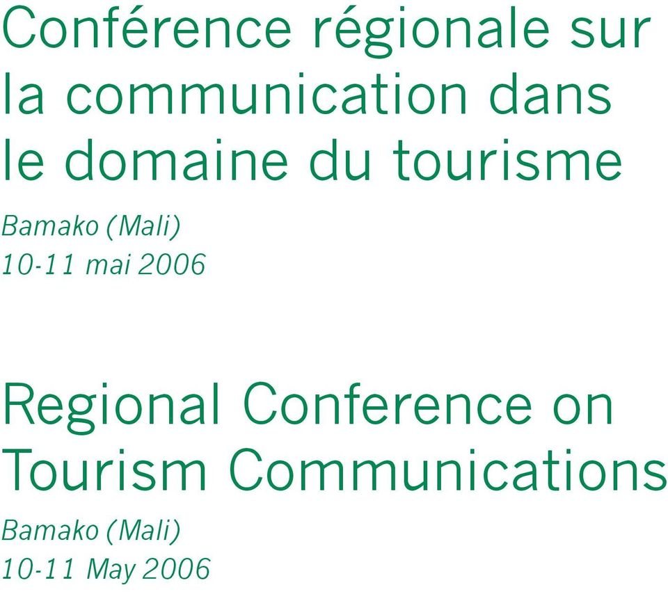 10-11 mai 2006 Regional Conference on