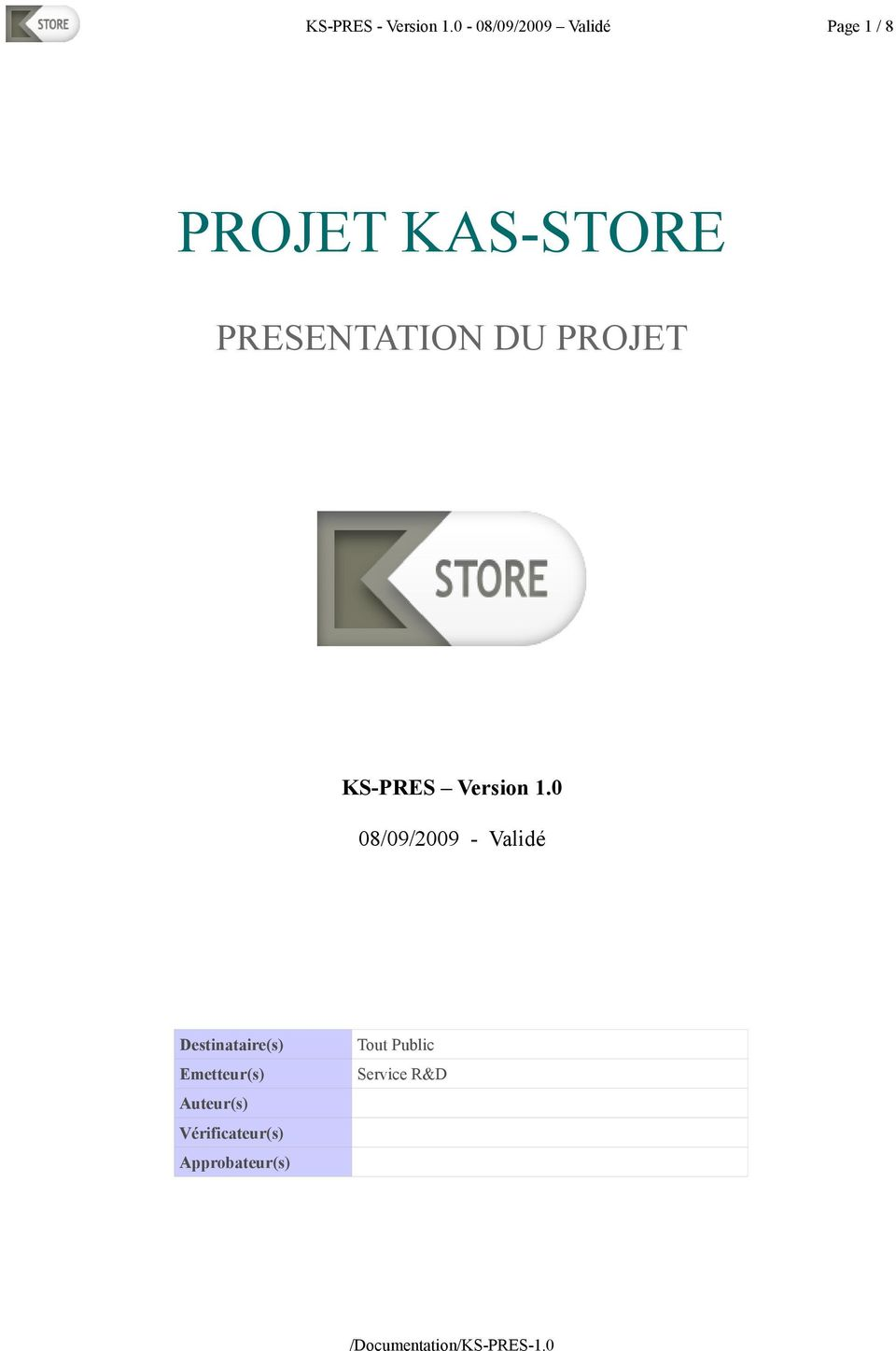 PRESENTATION DU PROJET KS-PRES Version 1.