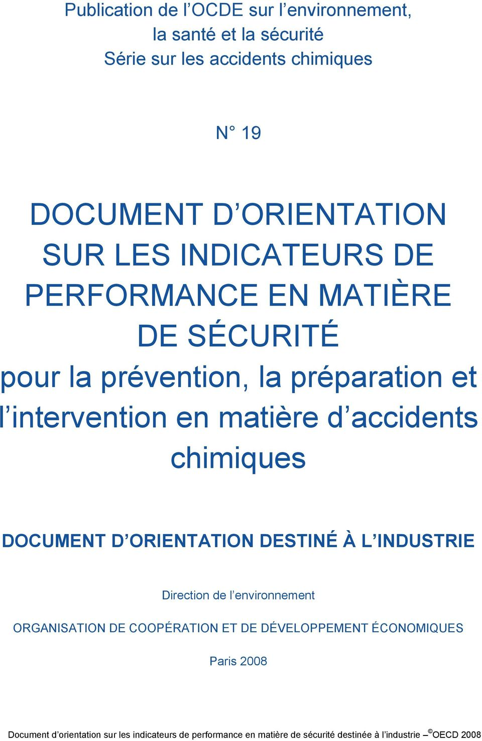 la préparation et l intervention en matière d accidents chimiques DOCUMENT D ORIENTATION DESTINÉ À L