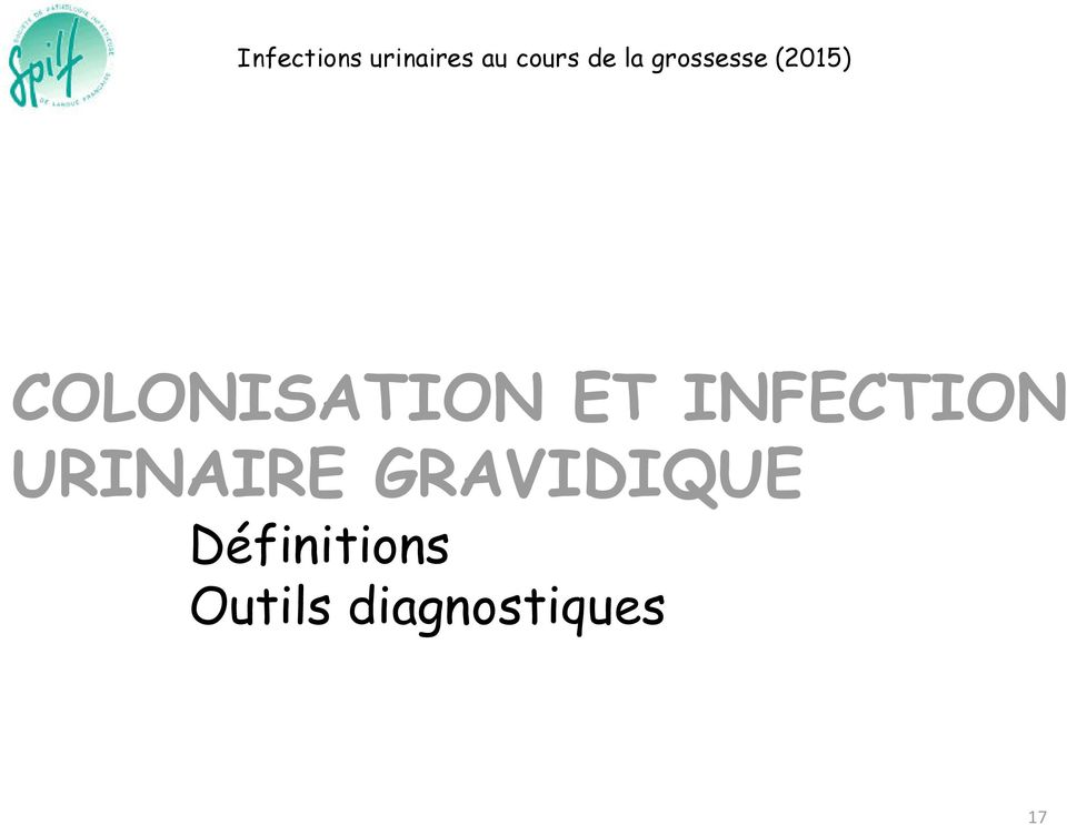 ET INFECTION URINAIRE GRAVIDIQUE