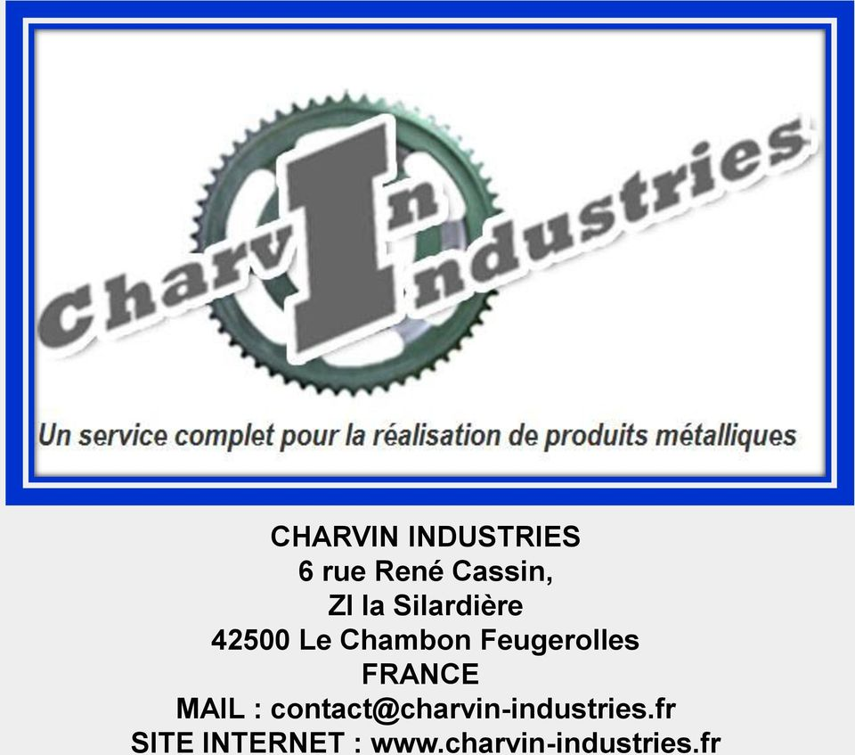 FRANCE MAIL : contact@charvin-industries.