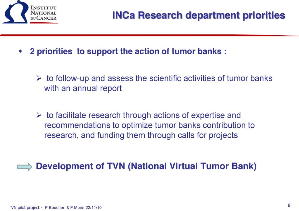 research through actions of expertise and recommendations to optimize tumor banks contribution to