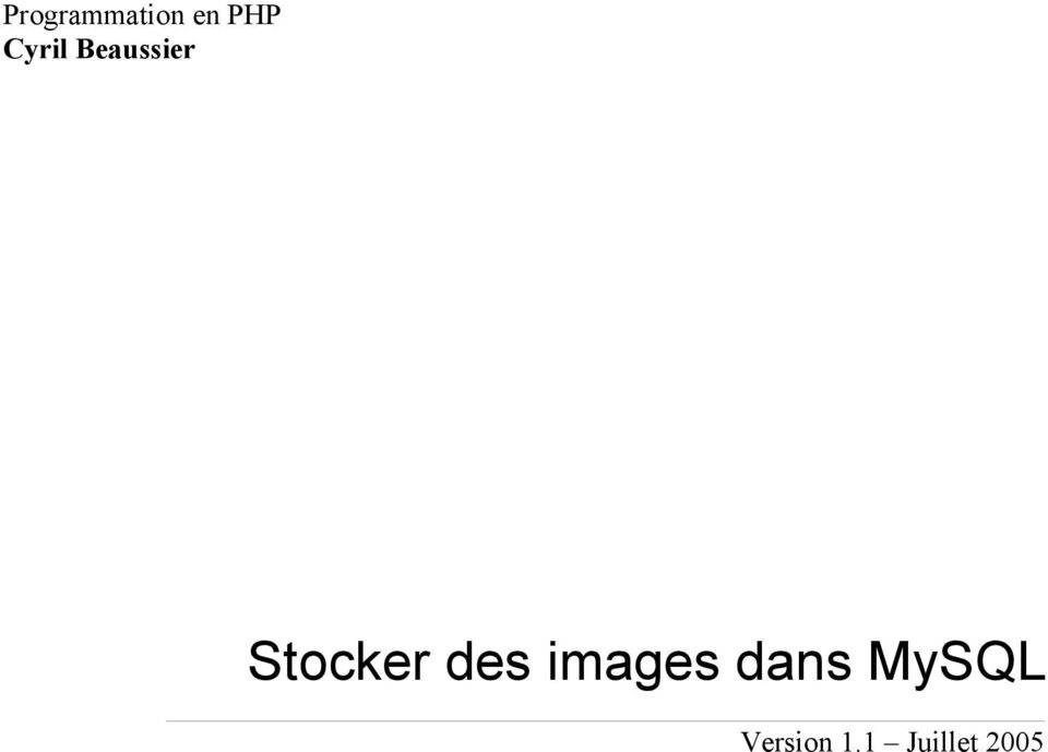 Stocker des images
