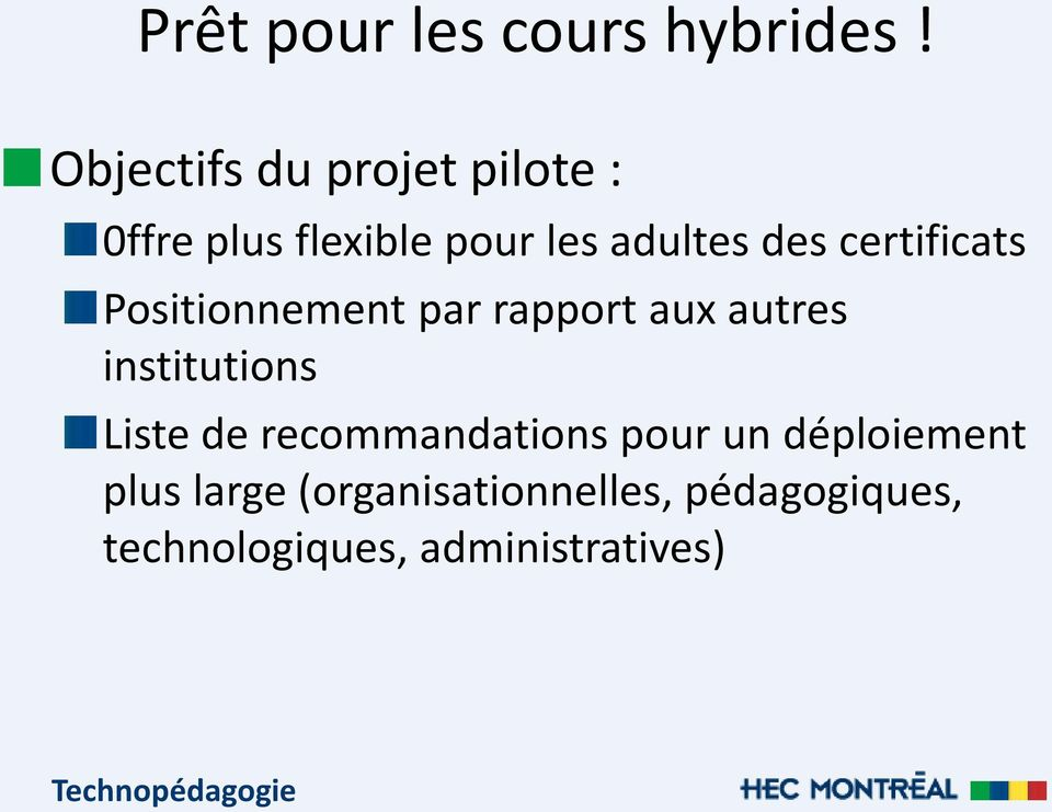 certificats Positionnement par rapport aux autres institutions Liste de
