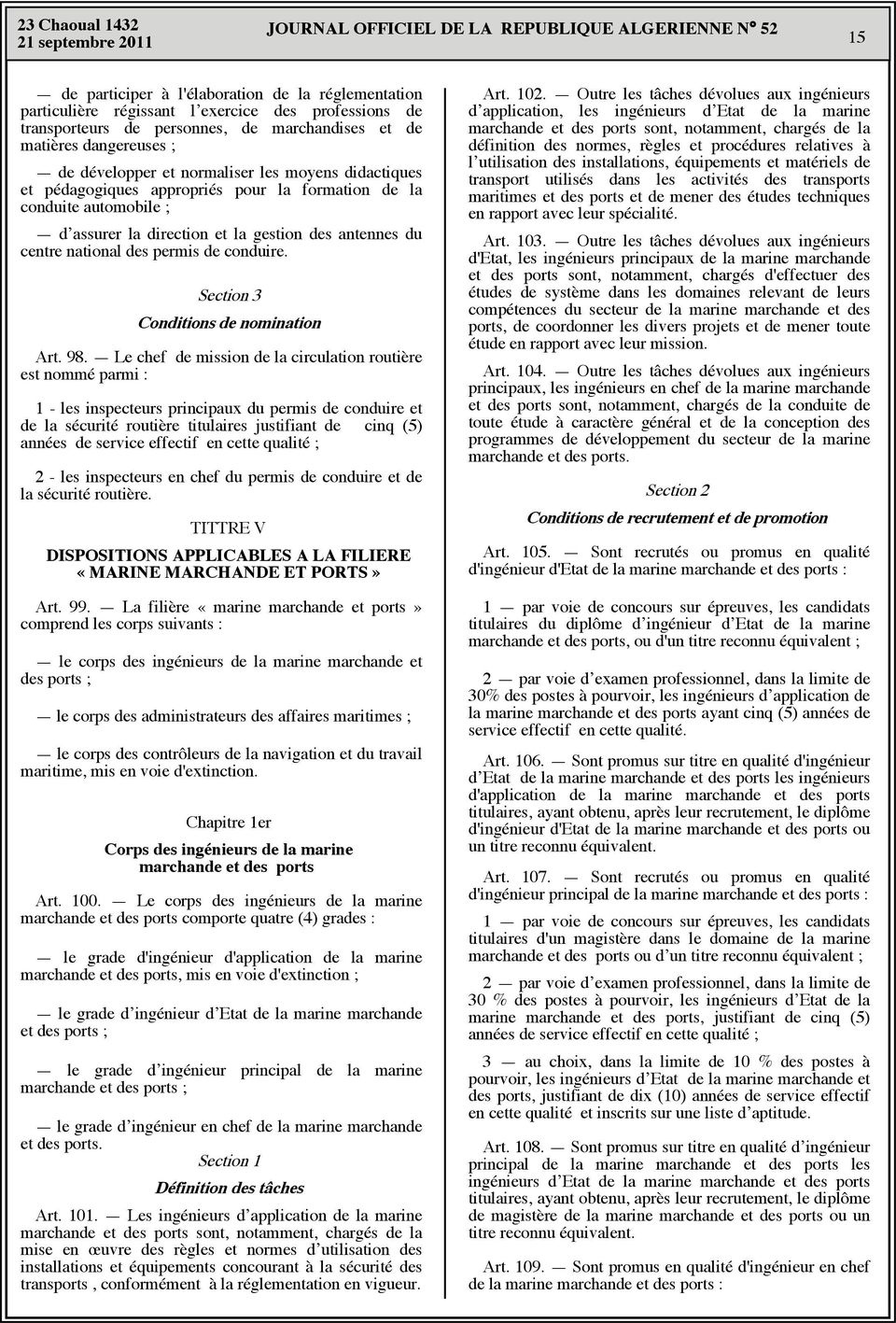 permis de conduire. Section 3 Conditions de nomination Art. 98.