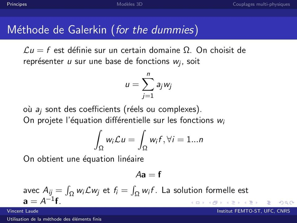 coefficients (réels ou complexes).