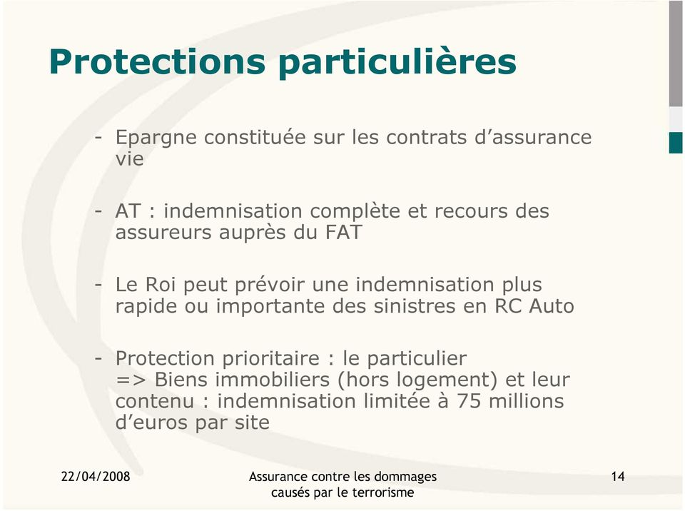indemnisation plus rapide ou importante des sinistres en RC Auto - Protection prioritaire : le