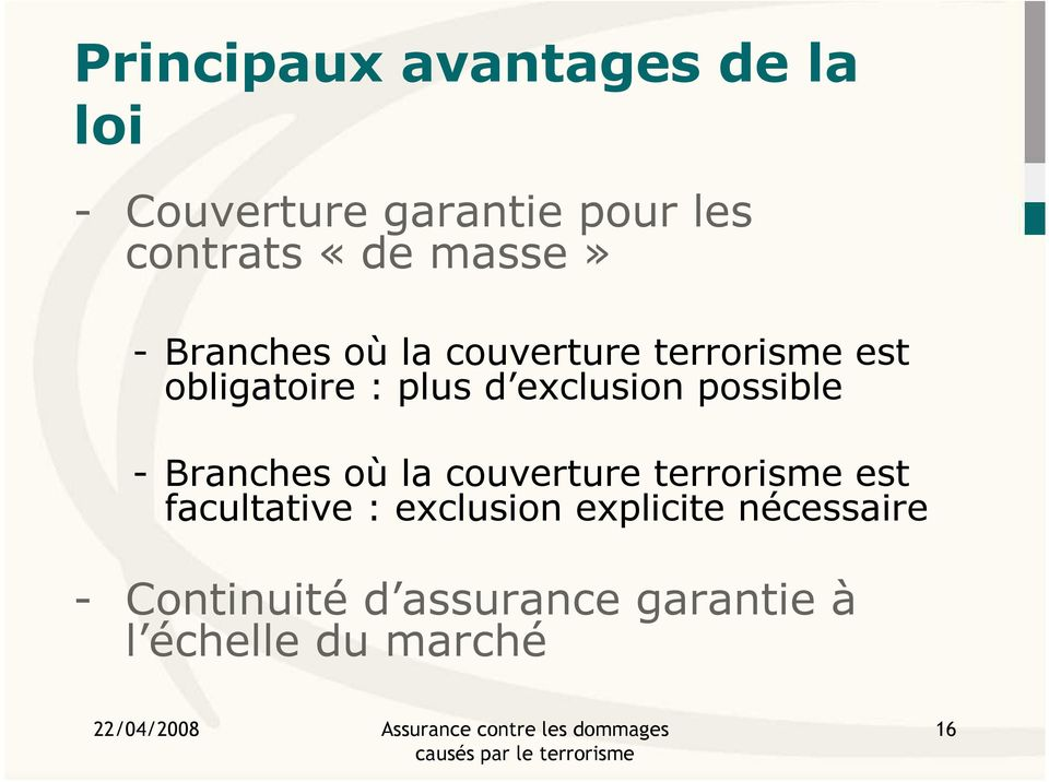 exclusion possible - Branches où la couverture terrorisme est facultative :